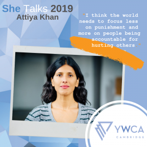 "Photo of Attiya Khan with a quote from her: ""I think the world needs to focus less on punishment and more on people being accountable for hurting others."""