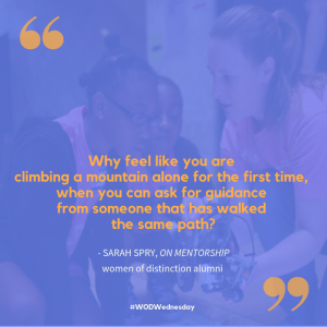 """Blue box, yellow text with a quote from Sarah: """"Why feel like you are climbing a mountain alone for the first time, when you can ask for guidance from someone that has walked the same path?"""""""